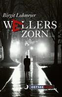 Birgit Lohmeyer: Wellers Zorn