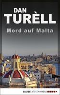 Dan TurÞll: Mord auf Malta ★★★★