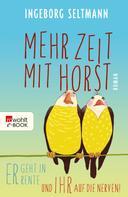 Ingeborg Seltmann: Mehr Zeit mit Horst ★★★★