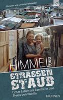 Christine Schneider: Himmel und Straßenstaub ★★★★