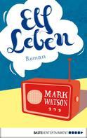 Mark Watson: Elf Leben ★★★★