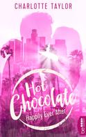 Charlotte Taylor: Hot Chocolate - Happily Ever After ★★★★