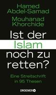 Hamed Abdel-Samad: Ist der Islam noch zu retten? ★★★★
