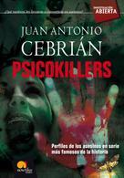 Juan Antonio Cebrián Zúñiga: Psicokillers