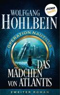 Wolfgang Hohlbein: Das Mädchen von Atlantis: Operation Nautilus – Zweiter Roman ★★★★★