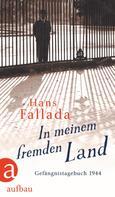 Hans Fallada: In meinem fremden Land ★★