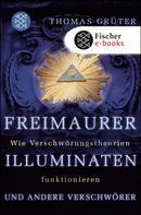 Thomas Grüter: Freimaurer, Illuminaten und andere Verschwörer ★★★