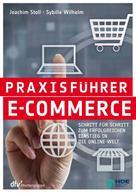 Dr. Joachim Stoll: Praxisführer E-Commerce