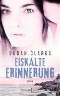 Susan Clarks: Eiskalte Erinnerung ★★★★