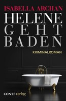 Isabella Archan: Helene geht baden ★★★★