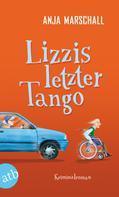 Anja Marschall: Lizzis letzter Tango ★★★★