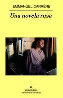 Emmanuel Carrère: Una novela rusa