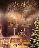 Ani Rid: Immer wieder Tobias ★★★★