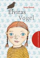 Antje Damm: Elviras Vogel ★★★