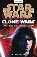 Karen Miller: Star Wars™ Clone Wars 5 ★★★★★