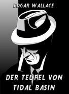 Edgar Wallace: Der Teufel von Tidal Bassin ★★★★