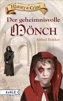 Alfred Bekker: Der geheimnisvolle Mönch ★★★★