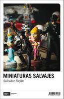 Salvador Fleján: Miniaturas salvajes