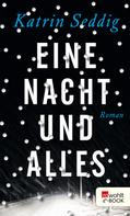 Katrin Seddig: Eine Nacht und alles ★★★