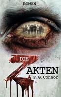 P.G. Connor: Die Z Akten ★★★★