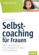 Cornelia Topf: Selbstcoaching für Frauen ★★★★