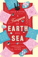 Dina Nayeri: A Teaspoon of Earth and Sea ★★★★
