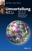Oliver Tanzer: Umverteilung neu