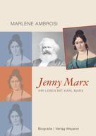Marlene Ambrosi: Jenny Marx ★★★★