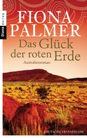 Fiona Palmer: Das Glück der roten Erde ★★★★