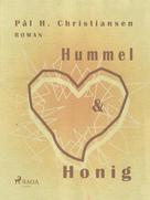 Pål H. Christiansen: Hummel und Honig
