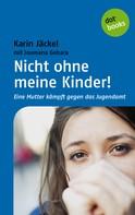 Karin Jäckel: Nicht ohne meine Kinder! ★★★★