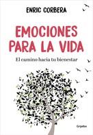 Enric Corbera: Emociones para la vida