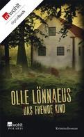 Olle Lönnaeus: Das fremde Kind ★★★★