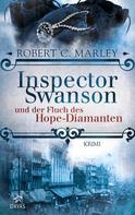 Robert C. Marley: Inspector Swanson und der Fluch des Hope-Diamanten ★★★★