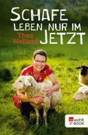 Thea Welland: Schafe leben nur im Jetzt ★★★★
