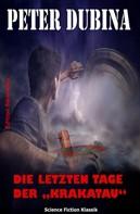 """Peter Dubina: Die letzten Tage der """"Krakatau"""" ★★★★★"""