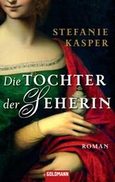 Die Tochter der Seherin - Roman