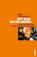 Birgit Rommelspacher: »Der Hass hat uns geeint«