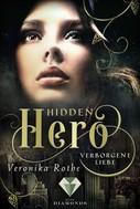 Veronika Rothe: Hidden Hero 1: Verborgene Liebe ★★★★★