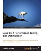 Osama Oransa: Java EE 7 Performance Tuning and Optimization