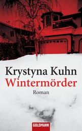 Wintermörder - Roman