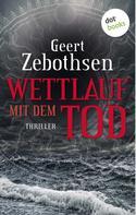Geert Zebothsen: Wettlauf mit dem Tod ★★★★