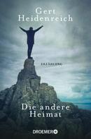 Gert Heidenreich: Die andere Heimat ★★★★★