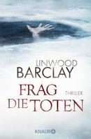 Linwood Barclay: Frag die Toten ★★★