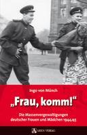 Ingo von Münch: Frau, komm! ★★★