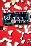 Monika Feth: Der Scherbensammler ★★★★