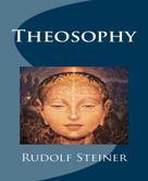 Rudolf Steiner: Theosophy