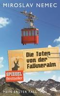 Miroslav Nemec: Die Toten von der Falkneralm ★★★★★
