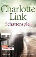 Charlotte Link: Schattenspiel ★★★★