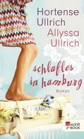 Hortense Ullrich: Schlaflos in Hamburg ★★★